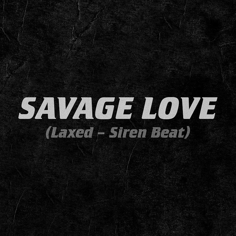 Savage Love_single art.jpg