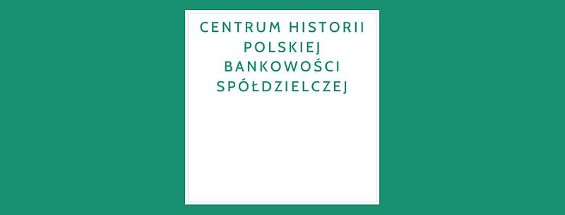 Centrum Historii Polskiej Bankowości Spółdzielczej