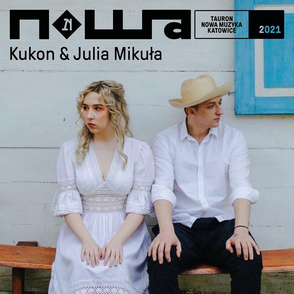 Kukon & Julia Mikuła_2021.jpg