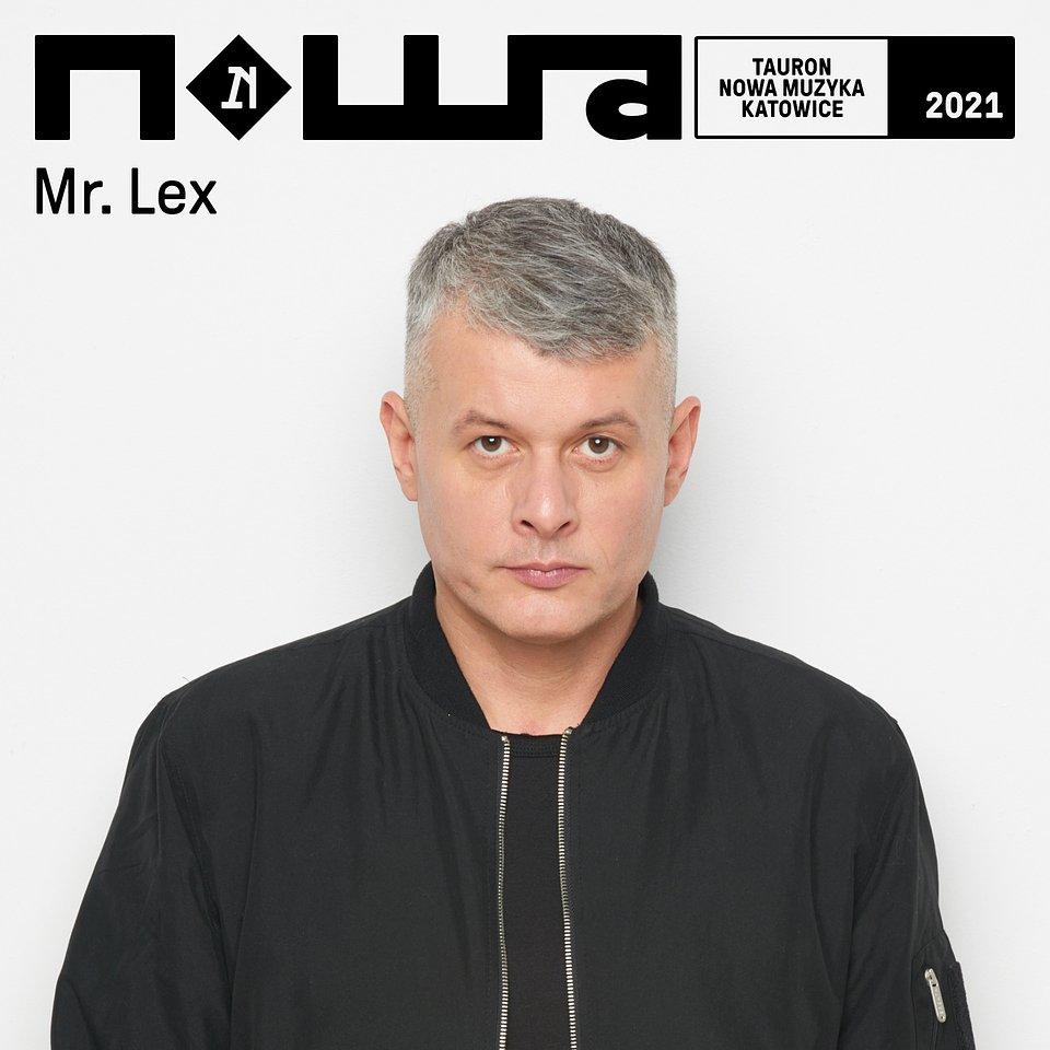 Mr. Lex_TNMK_2021.jpg