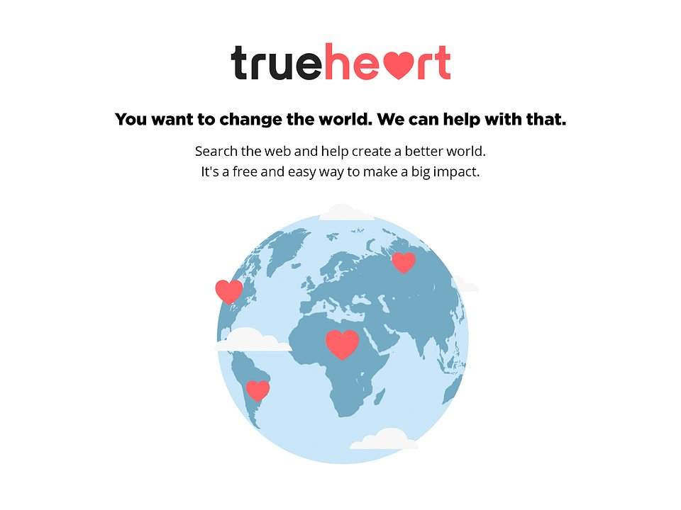 At Trueheart you can change the world with every search