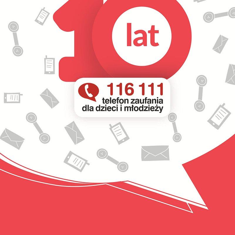 10 lat Telefonu Zaufania dla Dzieci i Młodzieży 116 111.jpg