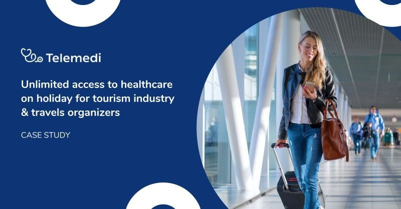 Unlimited access to healthcare on holiday for tourism industry & travels organizers