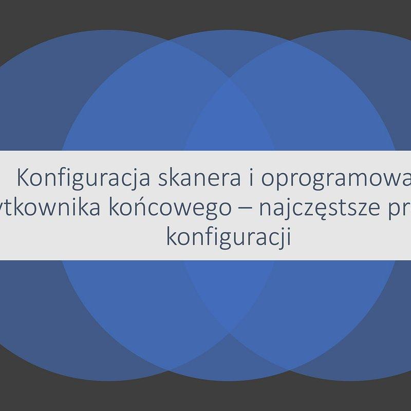 konfiguracja_skanerow_i_alerty_webinar2103-02.jpg