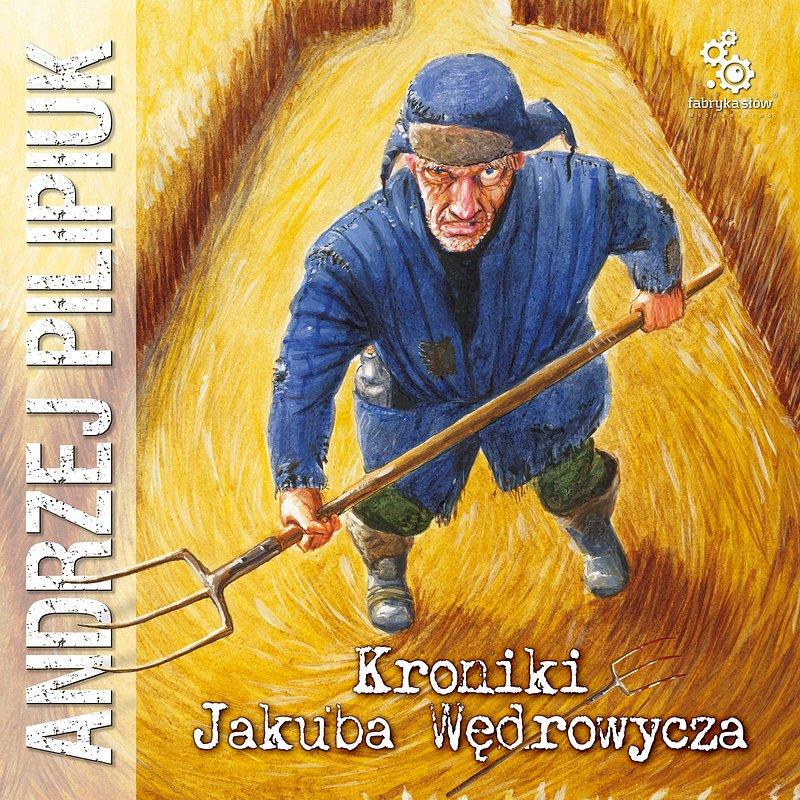 PILIPIUK_01-KronikiJakubaWedrowycza-audiobook.jpg