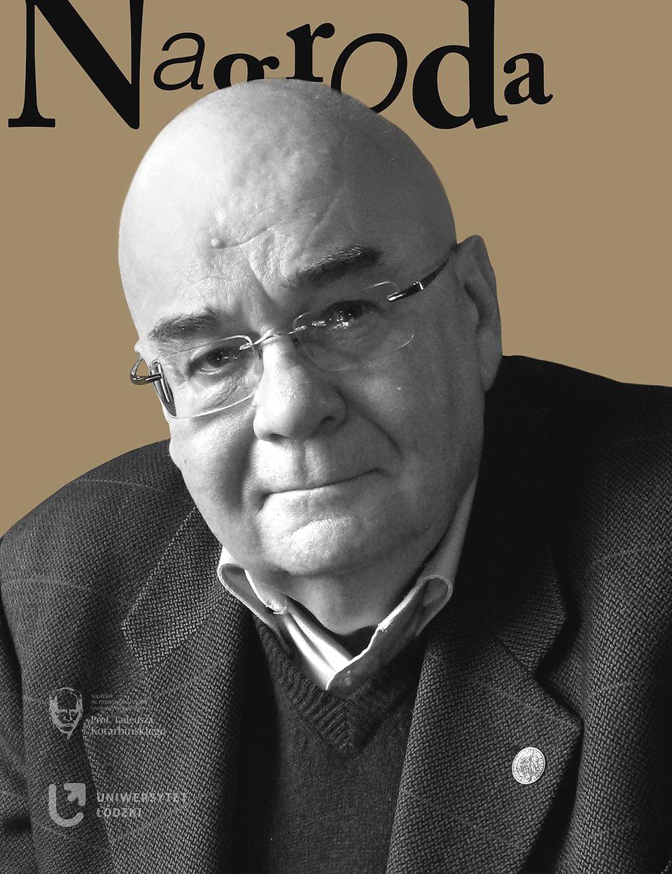 prof. Jerzy Zajadło, laureat VI edycji Nagrody im. Prof. T. Kotarbińskiego, Uniwersytet Gdański