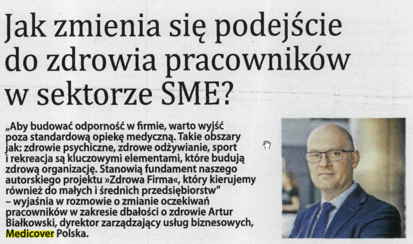 Artur Białkowski, Dyrektor Zarządzający Usług Biznesowych, Medicover w komentarzu dla Gazety Finansowej