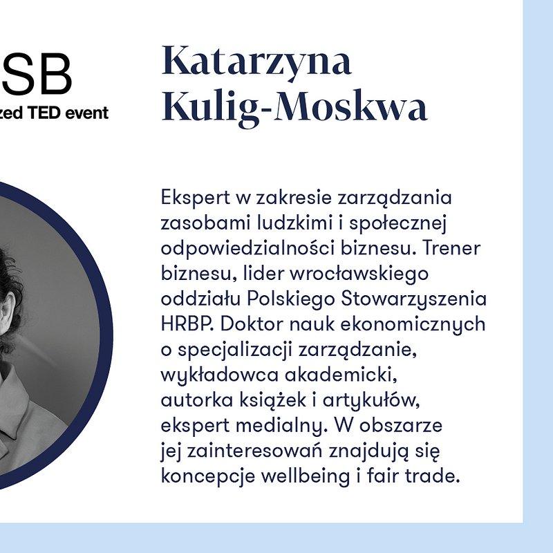 Katarzyna Kulig-Moskwa_TEDxWSB.jpg