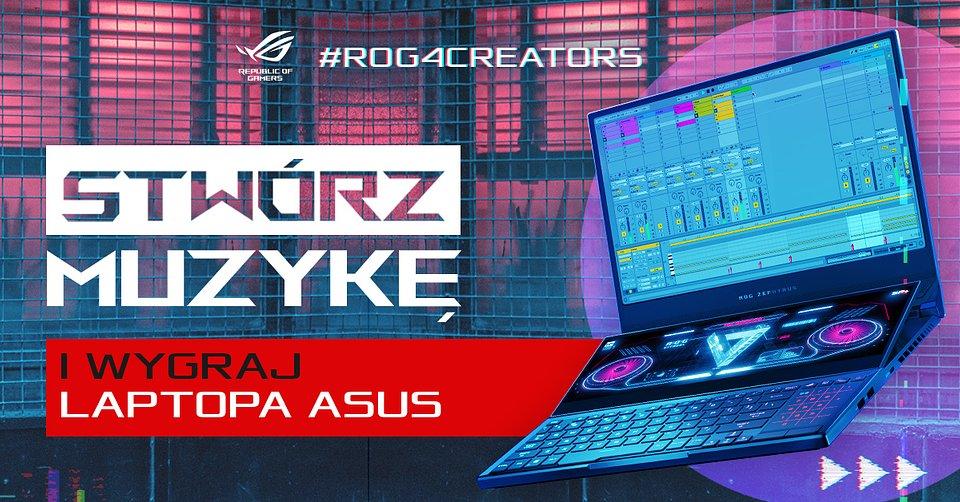 Konkurs #ROG4Creators