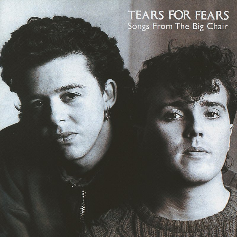 Tears For Fears - Songs From The Big Chair.jpeg