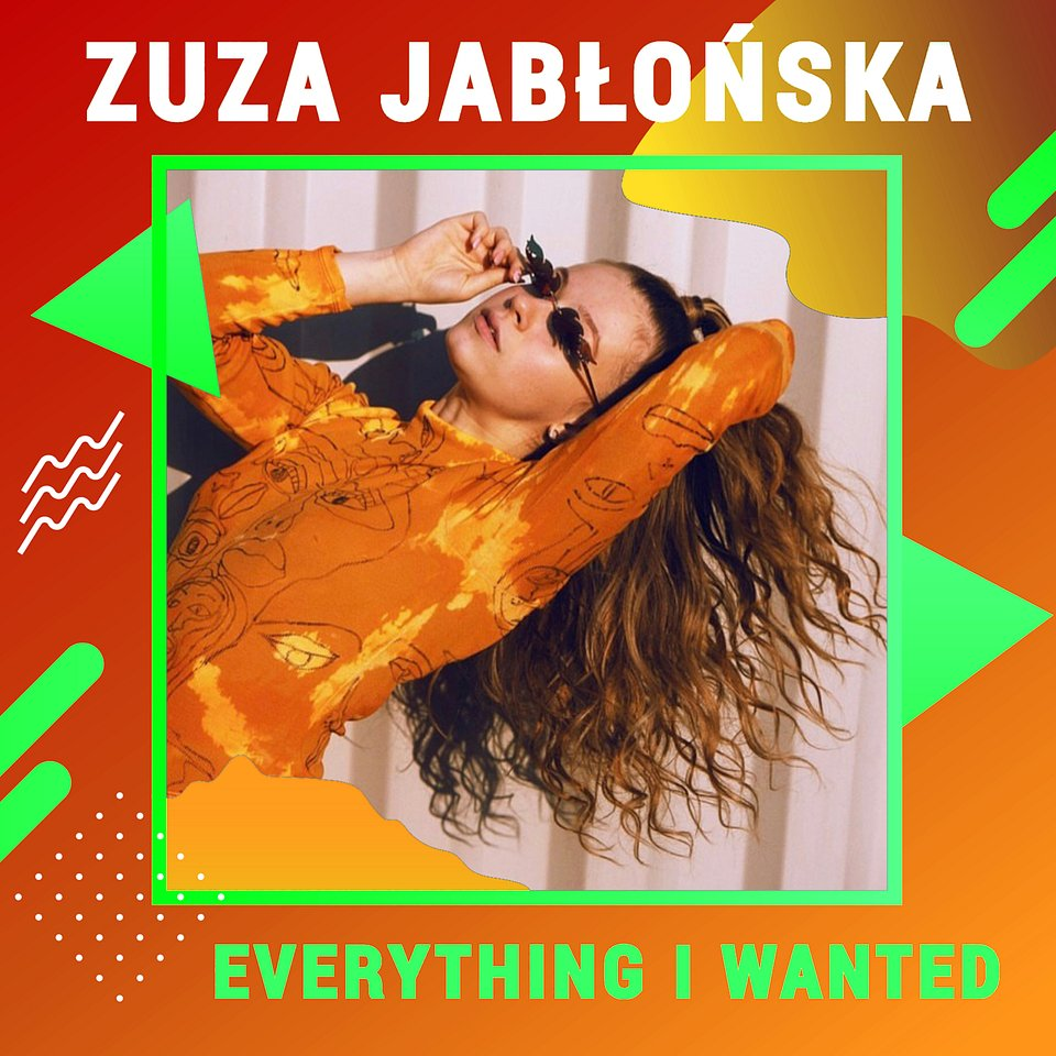 Zuza Jabłońska - Everything I Wanted