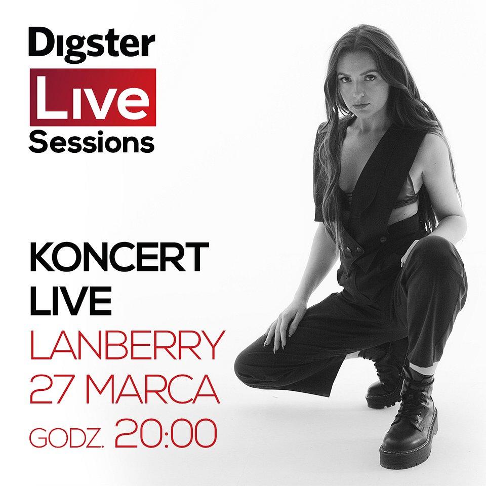 Obserwuj Digster Polska i zobacz koncert Lanberry już dziś!