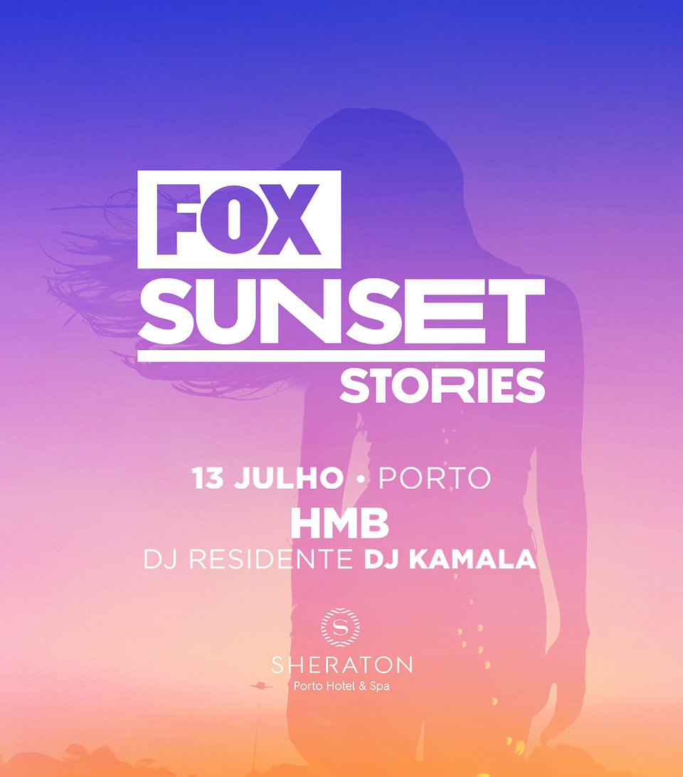 09JUL_FB_FOXSunsetStories_Porto.png