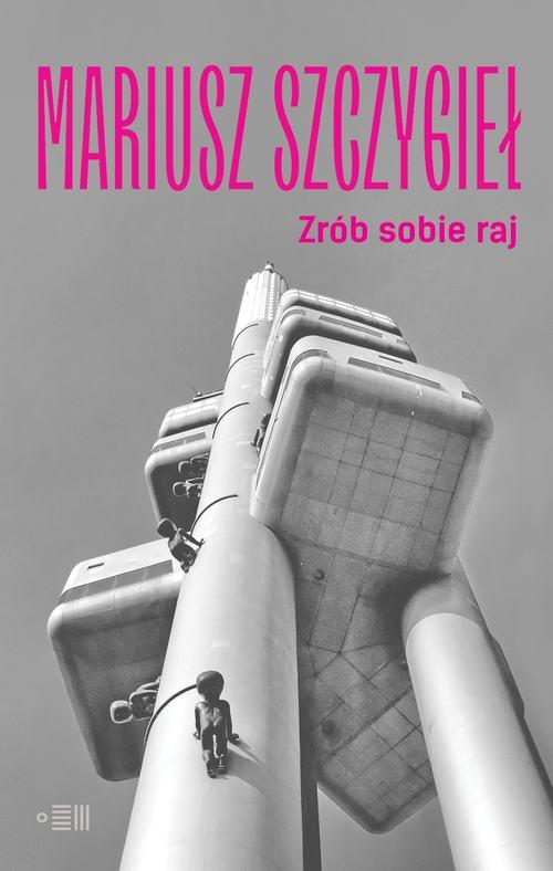 4-Szczygiel-Zrob-sobie-raj-okladka-min-fill-500x788.jpg