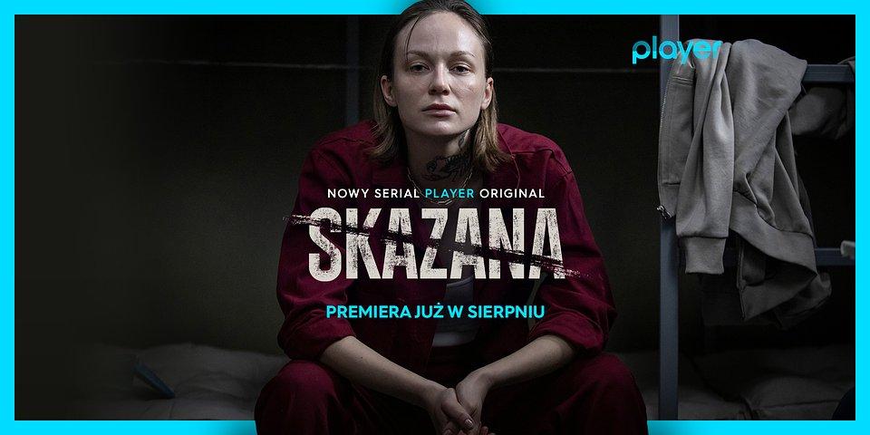 Player-SKAZANA-PREMIERA-SIERPIEN-2-presskit.jpg