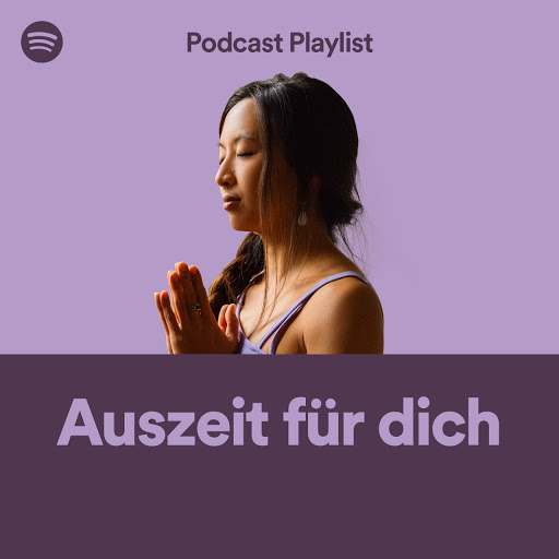 Spotify_Podcast Playlist_Auszeit-fuer-dich.jpg