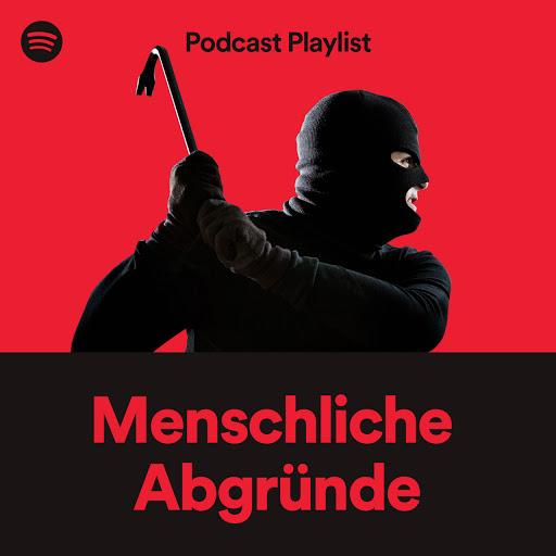 Spotify_Podcast Playlist_Menschliche_Abgruende.jpg