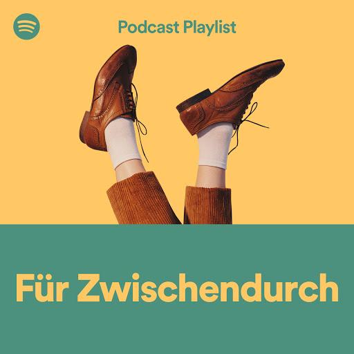 Spotify_Podcast Playlist_Fuer_Zwischendurch.jpg