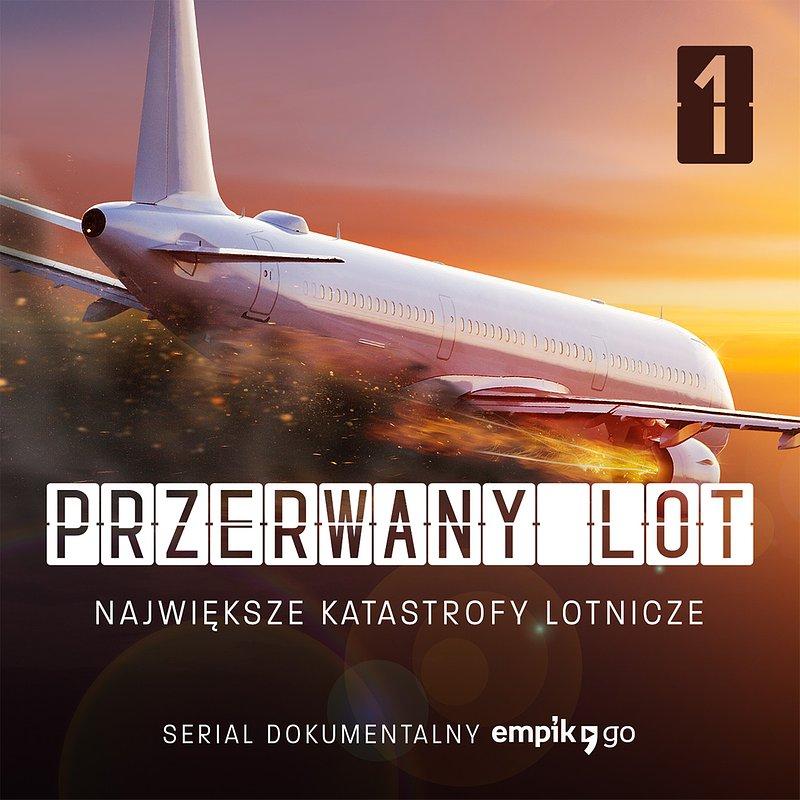 empik_go_przerwany_lot_najwieksze_katastrofy_lotnicze_okladka_prev.jpg