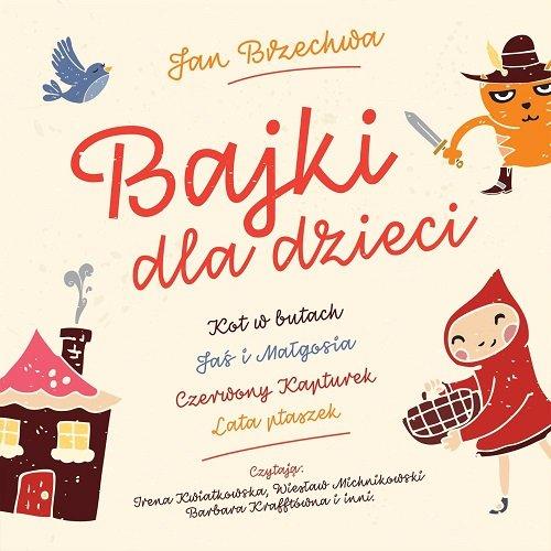 Bajki dla dzieci. Jan Brzechwa (CD) 18,99 zł.jpg