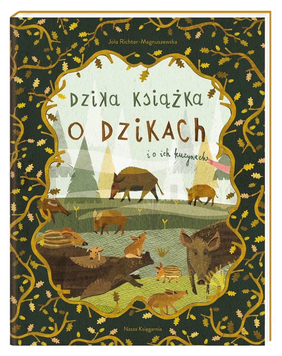 Dzika książka o dzikach i o ich kuzynach, 34,90 zł.jpg