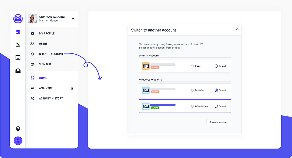 If you have multiple Prowly accounts, you will now be able to manage your profiles more efficiently.