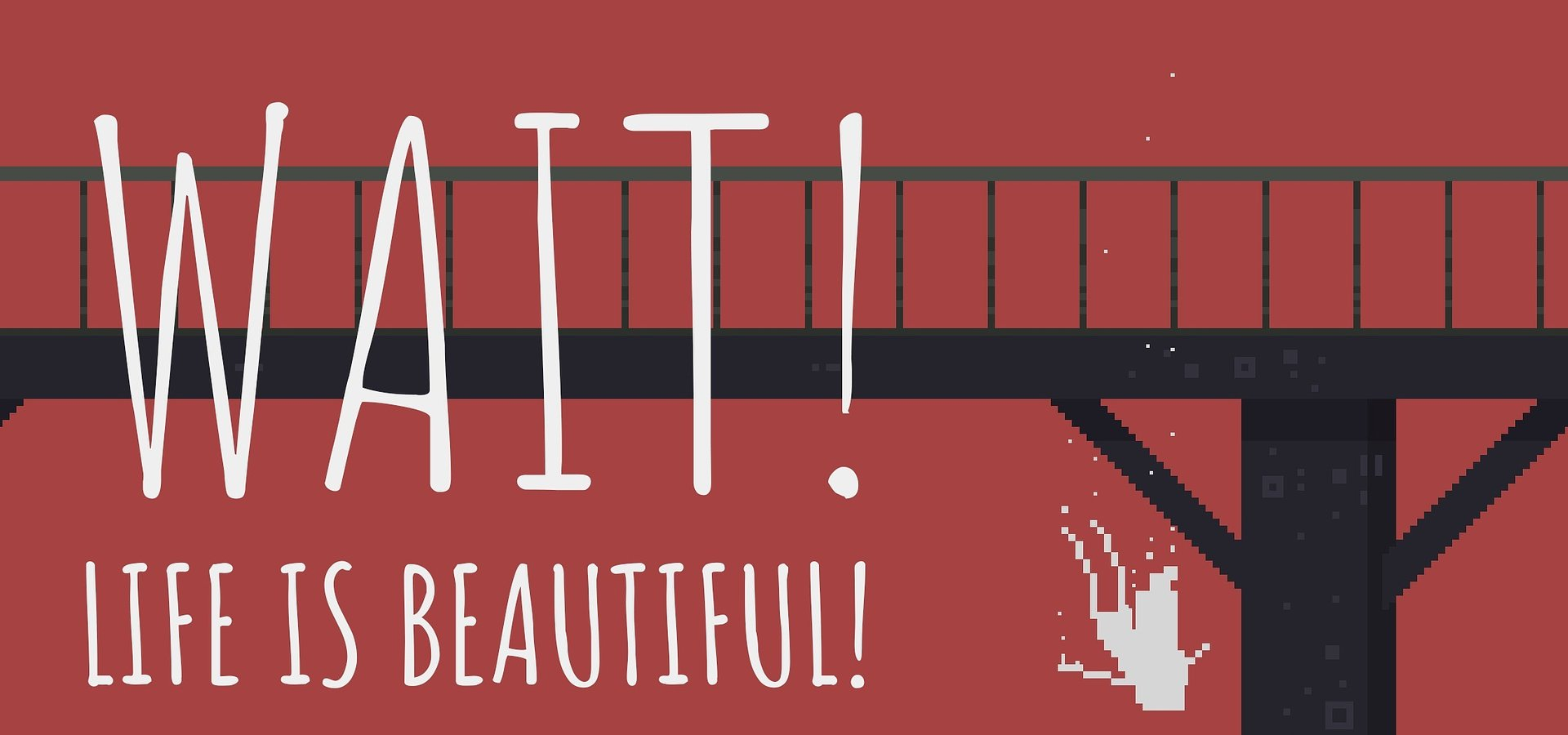 Interactive psychological thriller Wait! Life is Beautiful!