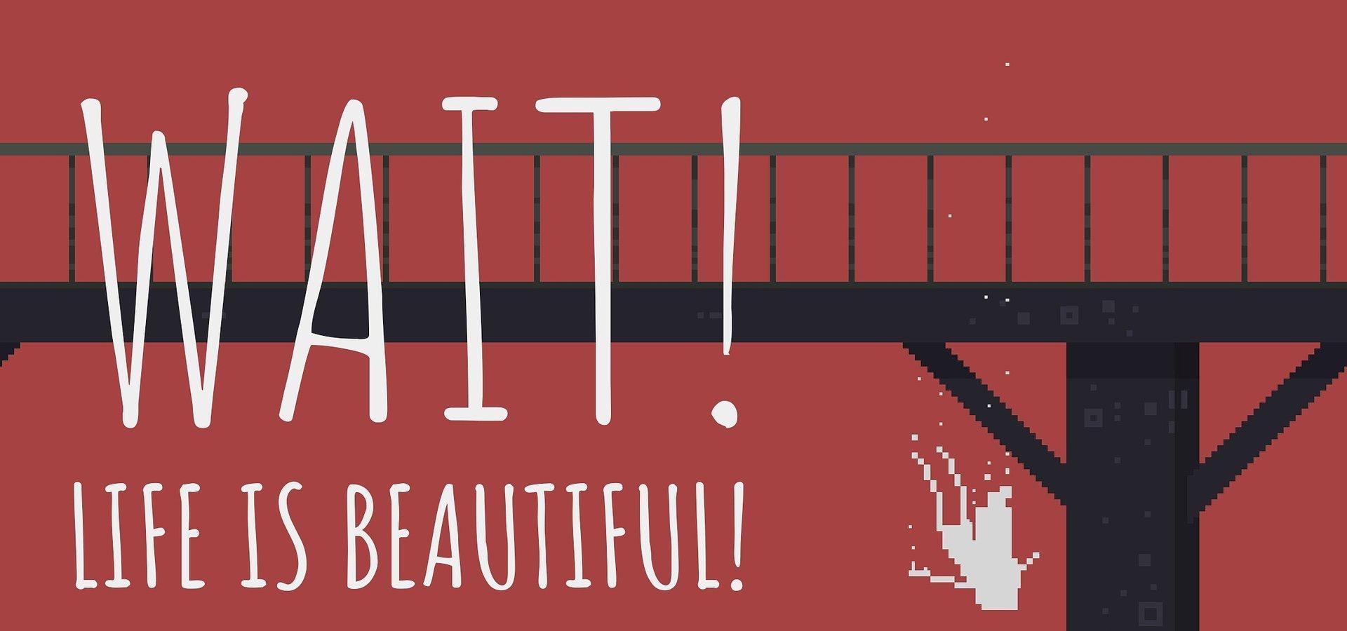 Интерактивный психологический триллер Wait! Life is Beautiful!