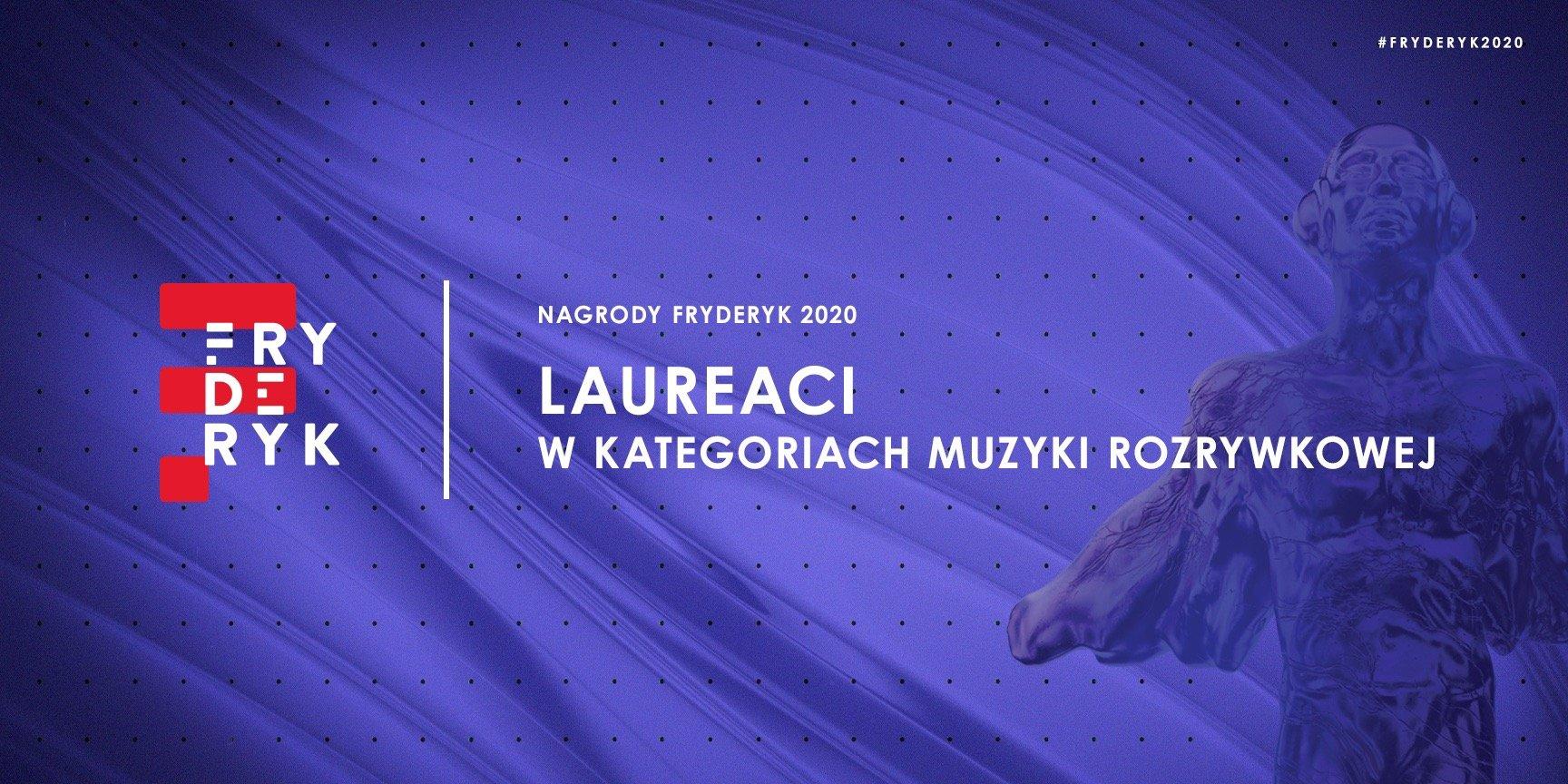 Laureaci nagród Fryderyk 2020 ogłoszeni! Wielkie zwycięstwo Hani Rani!