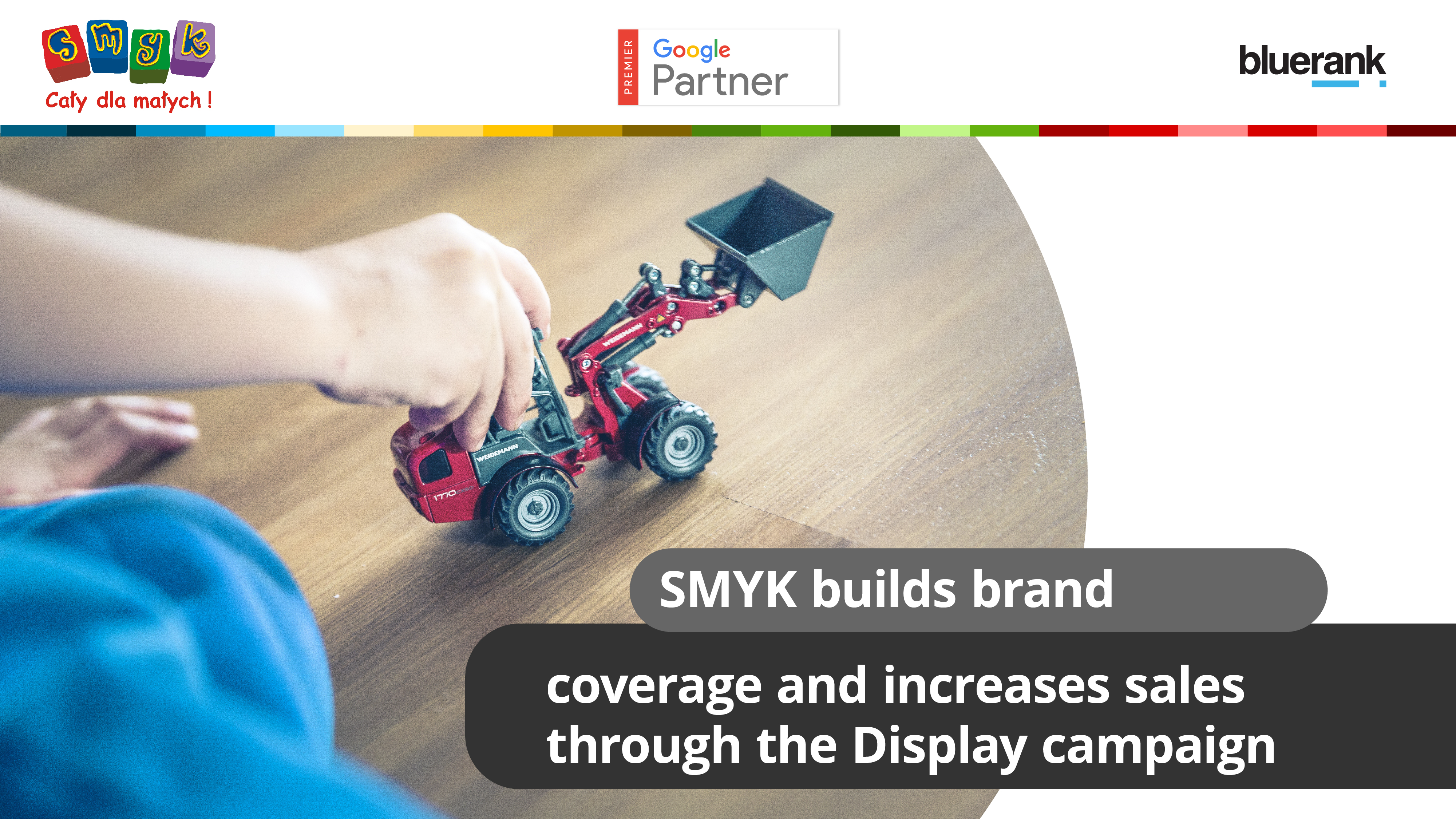 Smyk builds brand coverage and increases sales through the Display campaign