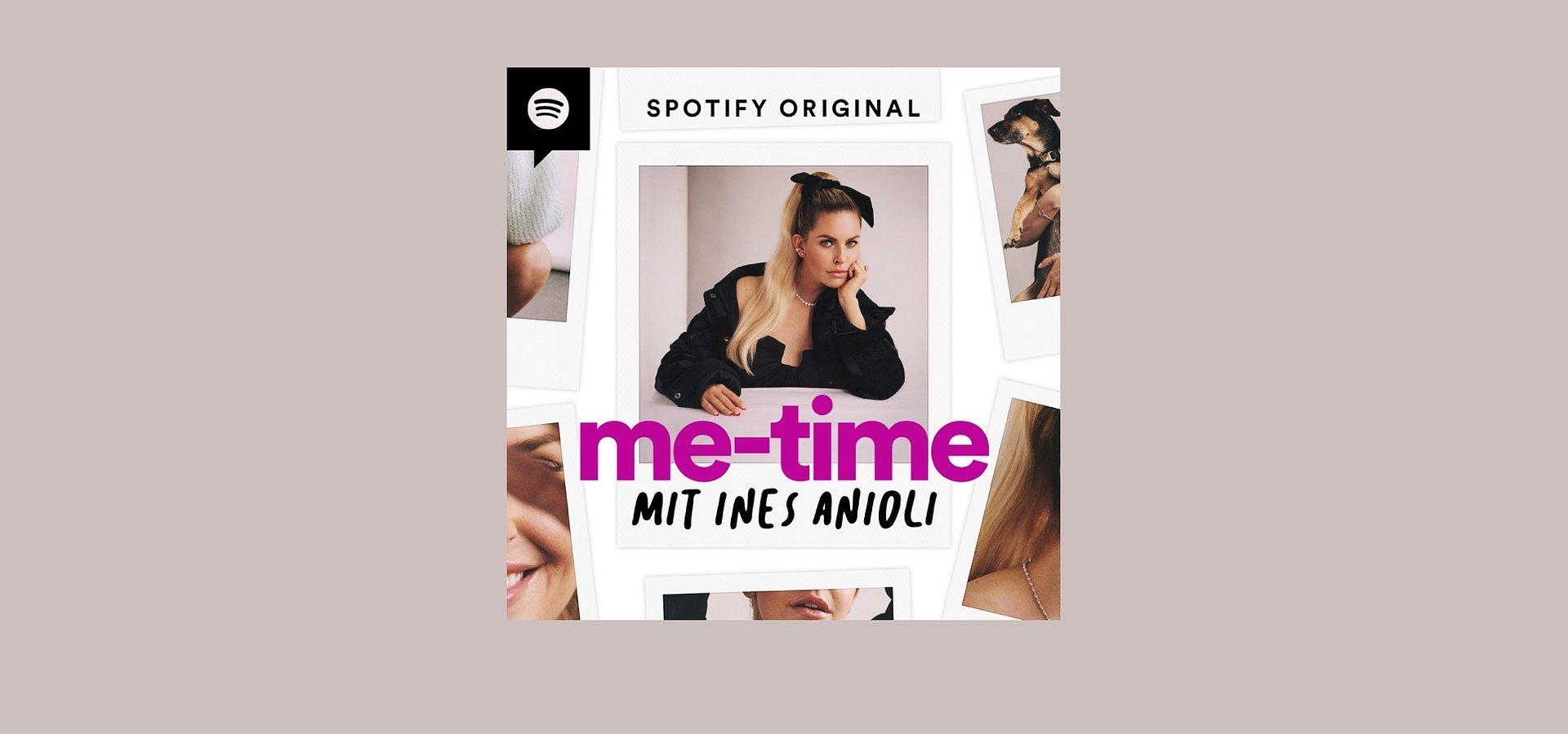 """""""me-time mit Ines Anioli"""":        Neuer Spotify Original Podcast über Neuanfang, Akzeptanz und Selbstliebe"""