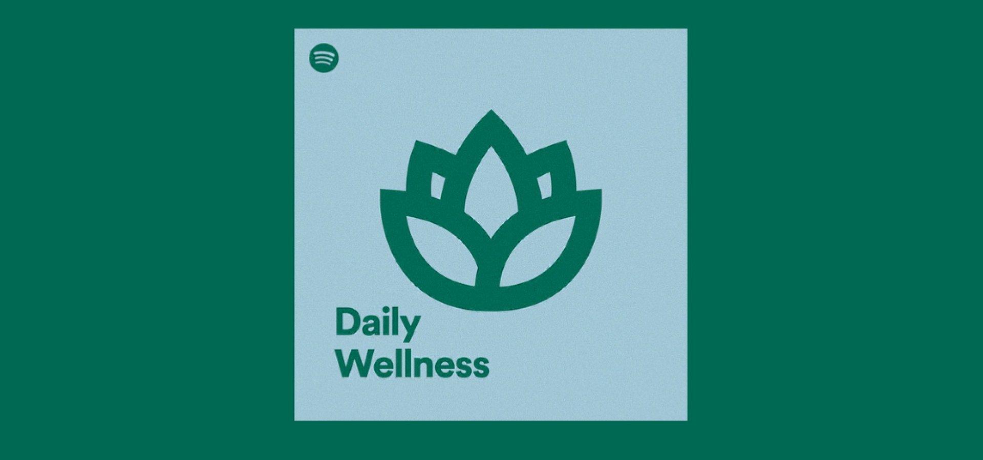 """Neue personalisierte Playlist    """"Daily Wellness"""" sorgt mit Podcasts und Musik für Motivation und Entspannung"""