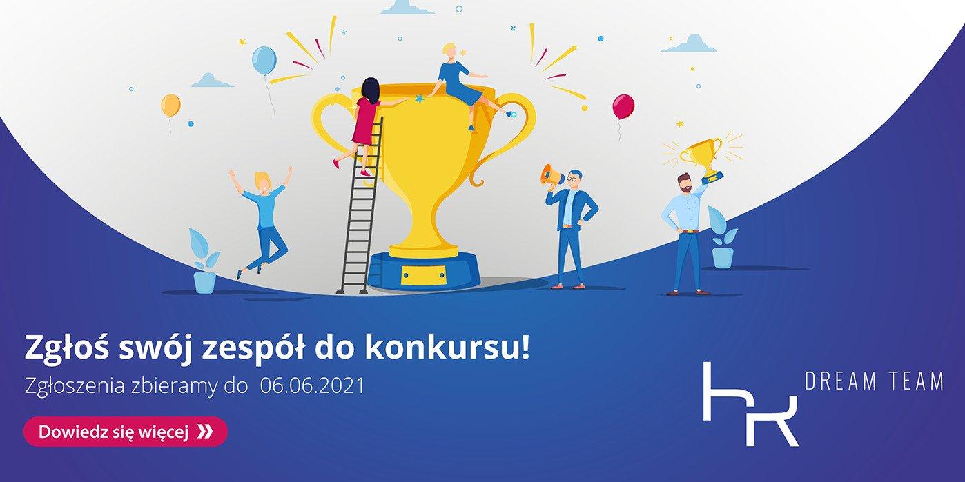 Rusza konkurs HR Dream Team. Pokaż swój wyjątkowy zespół
