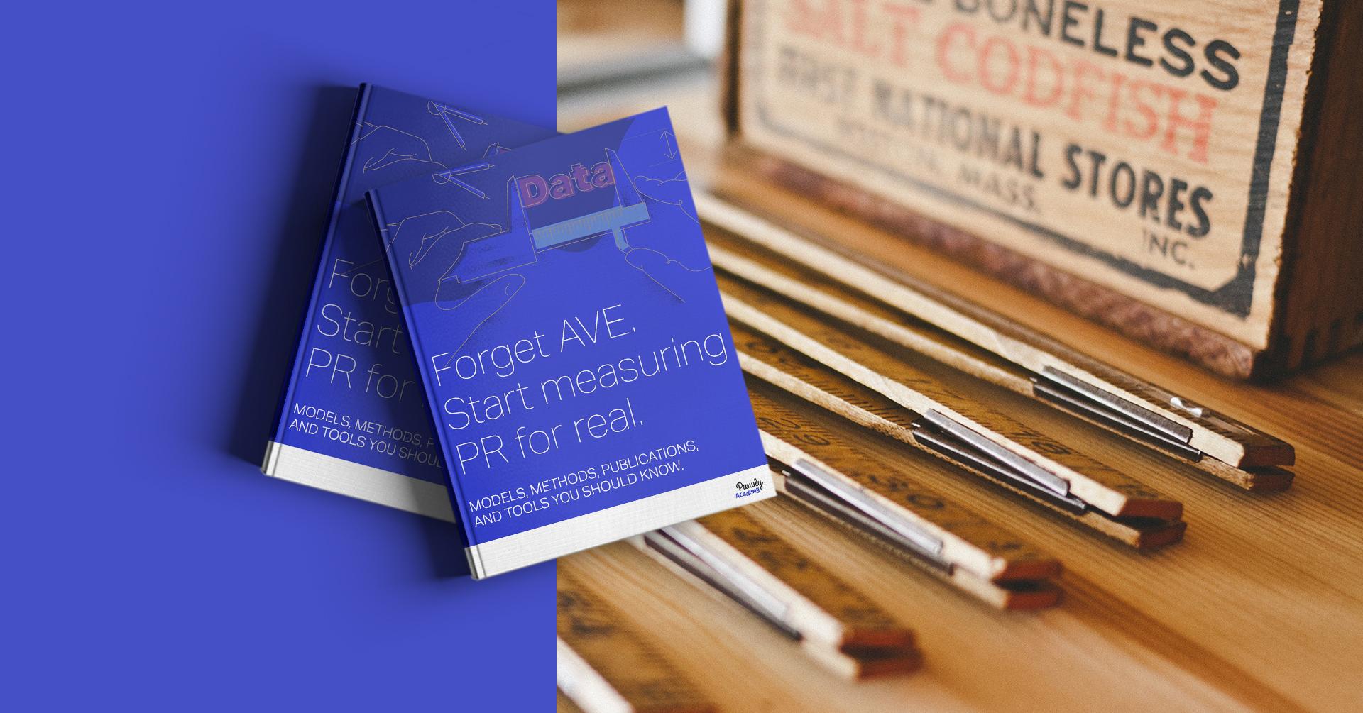 Forget AVE. Start measuring PR for real!