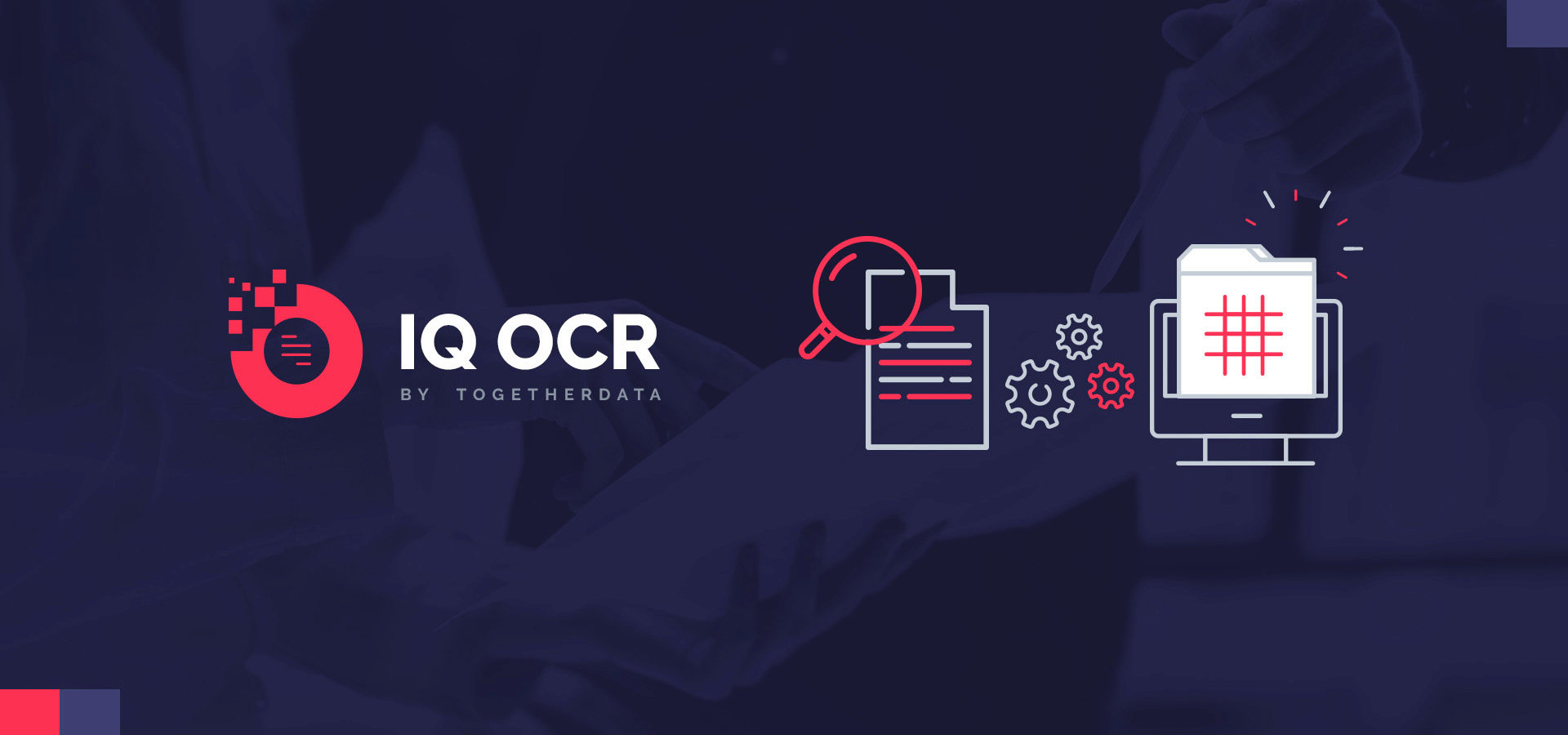 IQ OCR - Inteligentny system rozpoznający dane nawet z nieustrukturyzowanych dokumentów