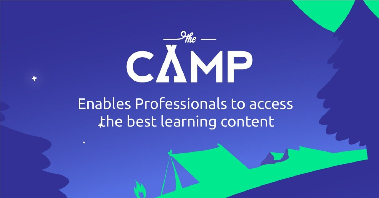 Learning content for professionals by professionals. Let's start Camping!