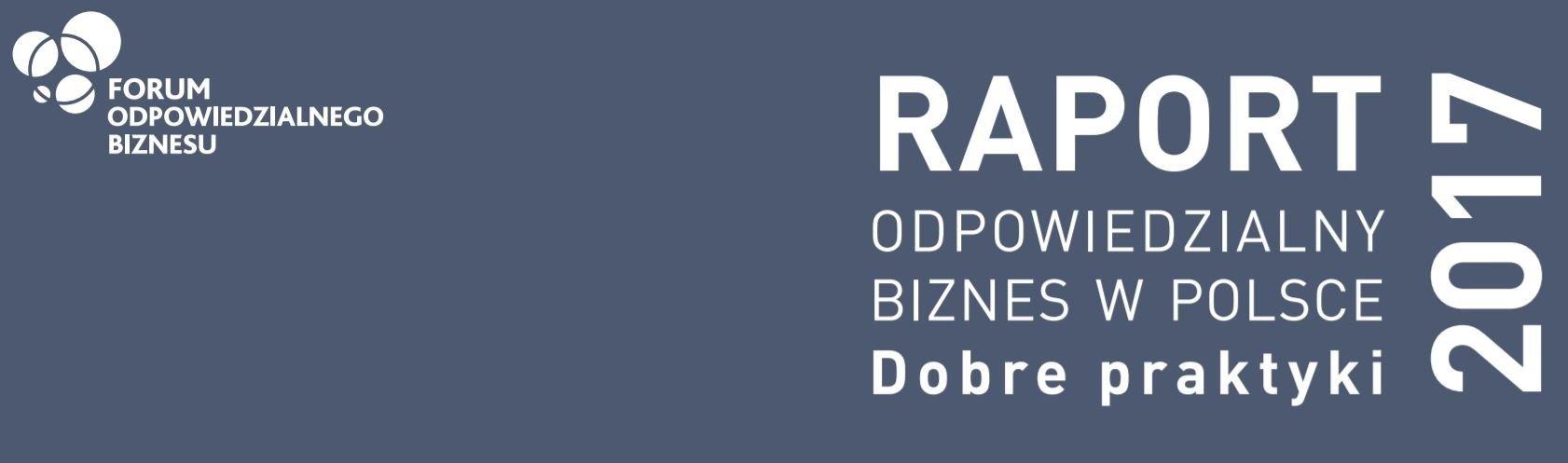 """Krakowskie firmy w najnowszym raporcie """"Odpowiedzialny biznes w Polsce. Dobre praktyki"""""""