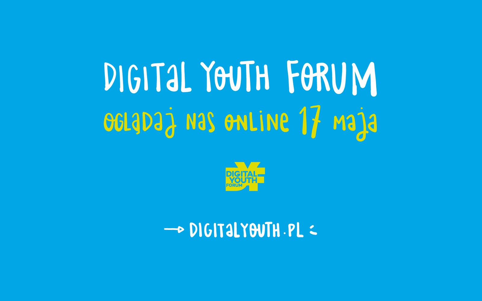 Digital Youth Forum już dziś w Warszawie
