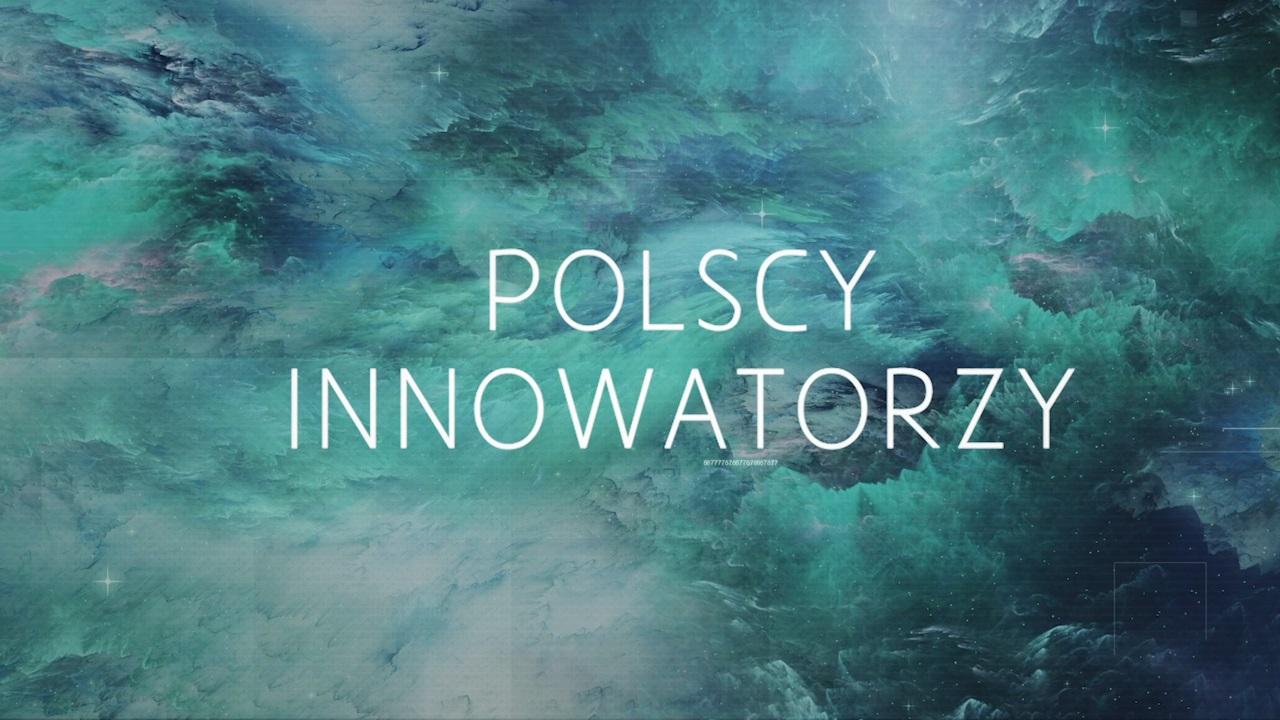 """Przedsiębiorczy, odważni, kreatywni, tworzący niezwykłe rozwiązania – """"Polscy innowatorzy"""" bohaterami serii miniprogramów  realizowanych przez National Geographic  we współpracy z Ministerstwem Inwestycji i Rozwoju"""