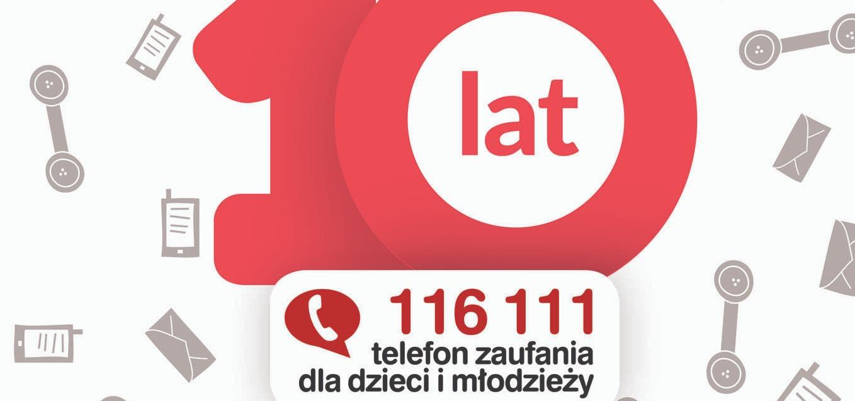 Przez 10 lat ponad milion dzieci skorzystało z Telefonu Zaufania dla Dzieci i Młodzieży 116 111!