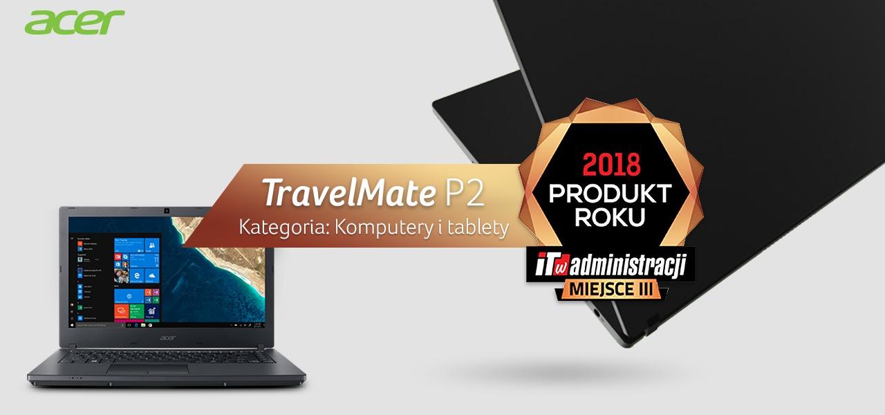 """Acer TravelMate P259-G2-M z prestiżową nagrodą magazynu """"IT w Administracji"""""""