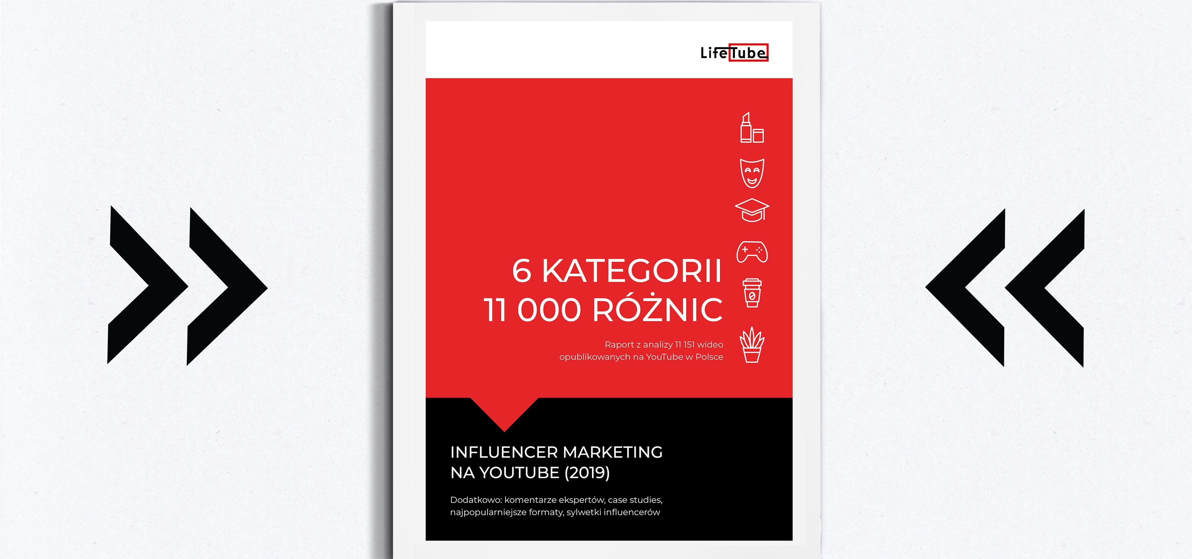Największa analiza polskiego YouTube'a - raport LifeTube! 100 stron wiedzy o influencer marketingu