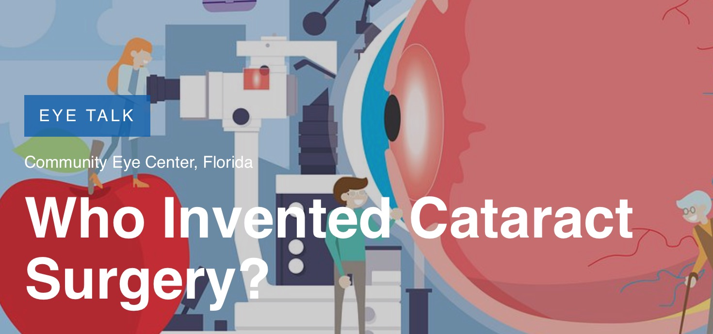 Who Invented Cataract Surgery?