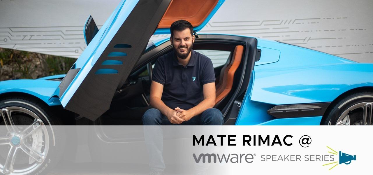 VMware посреща Мате Римац, създателят на най-бързия електрически суперавтомобил