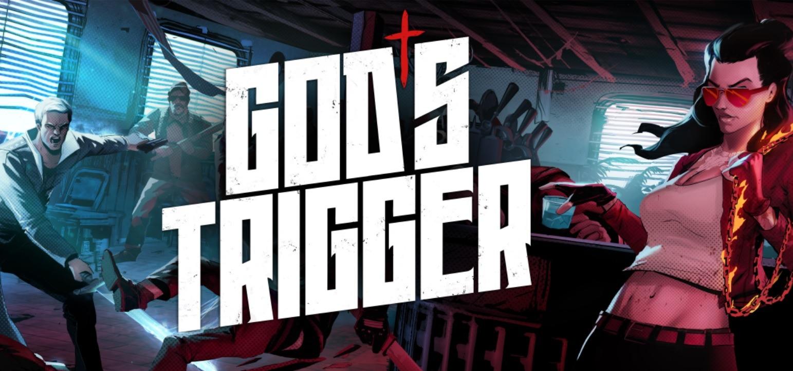 God's Trigger zstępuje na ziemię