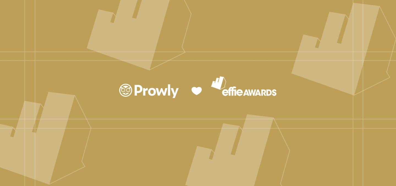 Prowly partnerem Effie Awards. Zgłoszenia wystartowały