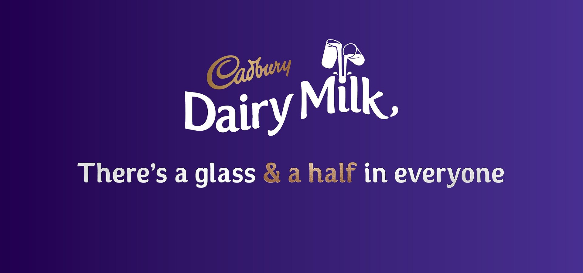 Cadbury Dairy Milk, There's a glass & a half of Generosity in everyone