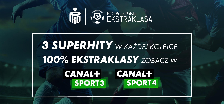 100% PKO Ekstraklasy w jednym miejscu. Platforma nc+ uruchamia CANAL+ SPORT 3 i CANAL+ SPORT 4