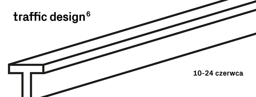 FESTIWAL TRAFFIC DESIGN vol. 6