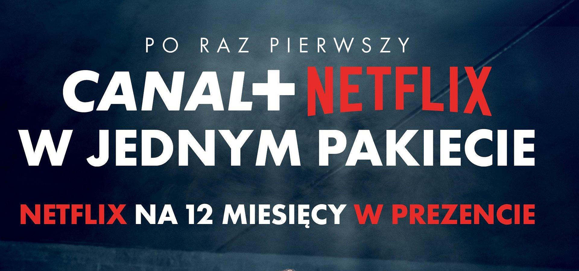 CANAL+ i Netflix wspólnie zaoferują polskim klientom najlepsze filmy, seriale i sport w ramach jednego pakietu